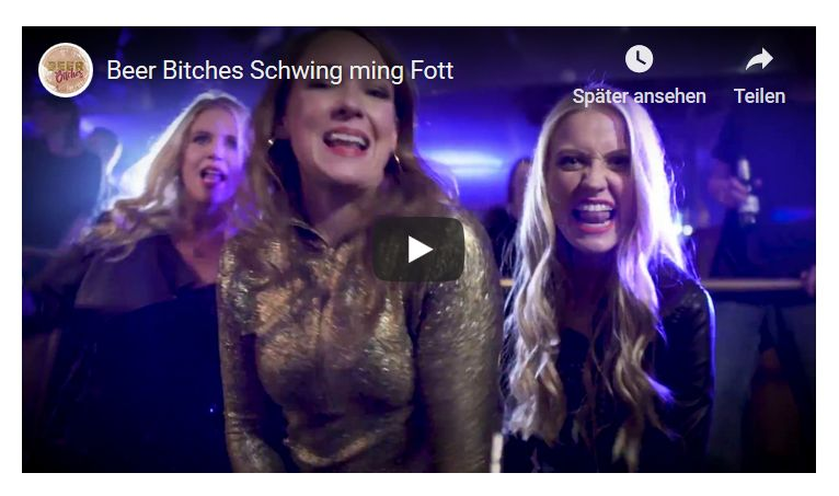 Beer Bitches – Schwing ming Fott